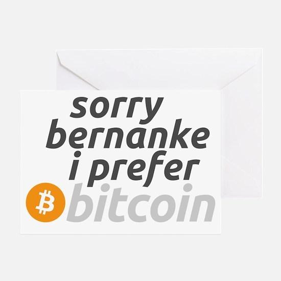 sorry I prefer bitcoin Greeting Card
