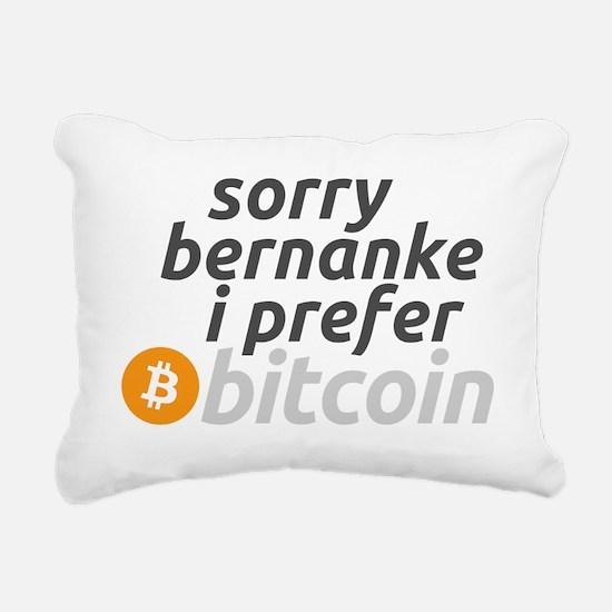 sorry I prefer bitcoin Rectangular Canvas Pillow