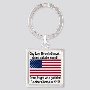 ding_dong_osama_is_dead_reelect_ob Square Keychain