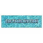 Car Pools Are Cool Bumper Sticker