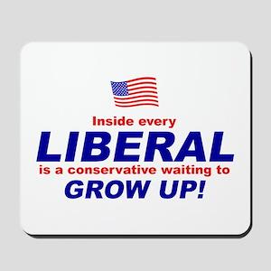 Grow Up Liberals Mousepad
