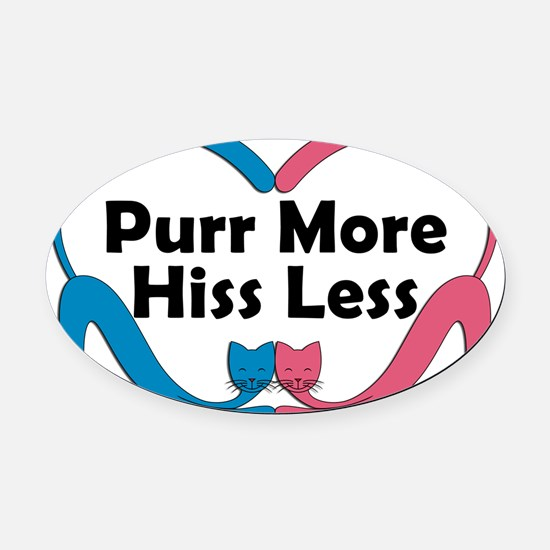 Purr More shirt Oval Car Magnet