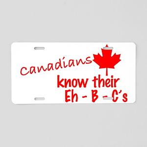 canadiansknowtheirehbcs Aluminum License Plate