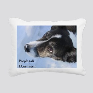5-11 dogs listen Rectangular Canvas Pillow