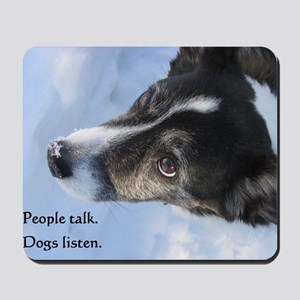 5-11 dogs listen Mousepad