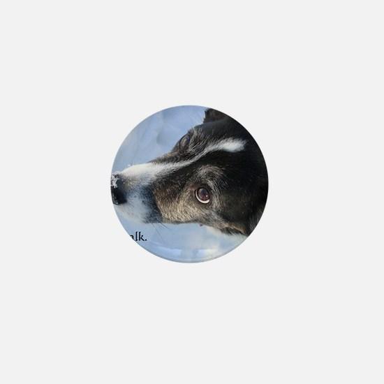 5-11 dogs listen Mini Button