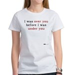 Over You before I was Under Y Women's T-Shirt