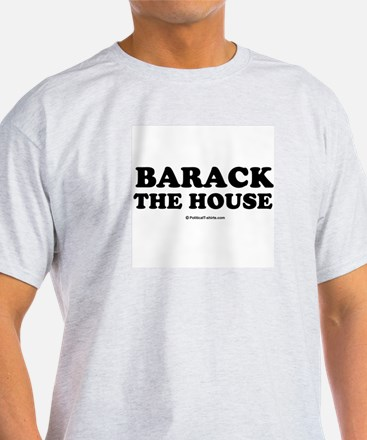 Barack the house Ash Grey T-Shirt