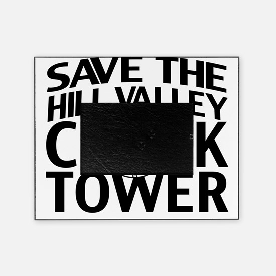 Save The Clock Tower Picture Frame