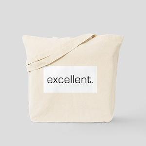 Excellent Tote Bag
