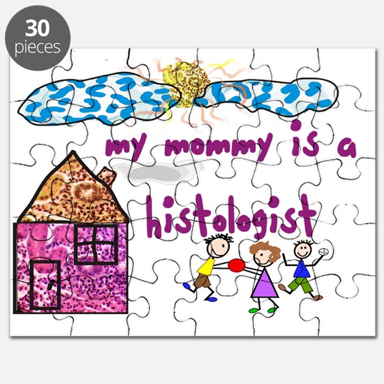 my mommy is a histologist Puzzle