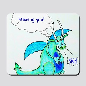 Missing you cropped Mousepad