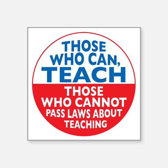 "who can teach Circle small Square Sticker 3"" x 3"""