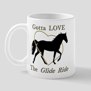Gotta LOVE the Glide Ride! Mug