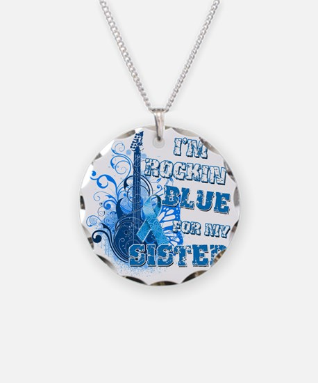 Im Rockin Blue for my Sister Necklace
