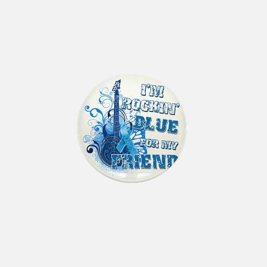 Im Rockin Blue for my Friend Mini Button