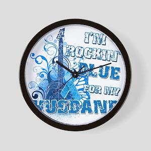 Im Rockin Blue for my Husband Wall Clock