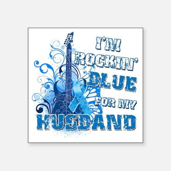 "Im Rockin Blue for my Husba Square Sticker 3"" x 3"""