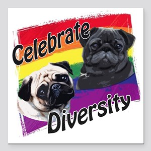 "Celebrate Diversity Gay  Square Car Magnet 3"" x 3"""
