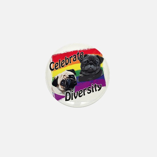 Celebrate Diversity Gay Pride Pugs Mini Button