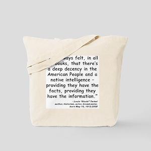 Terkel Decency Quote Tote Bag