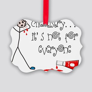 Chemistry not for everyone Picture Ornament