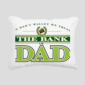 The Bank of Dad Rectangular Canvas Pillow