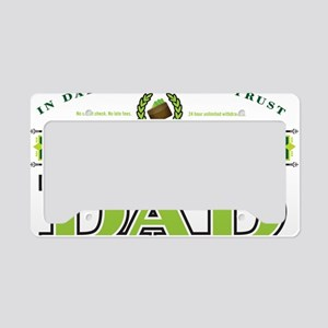 The Bank of Dad License Plate Holder