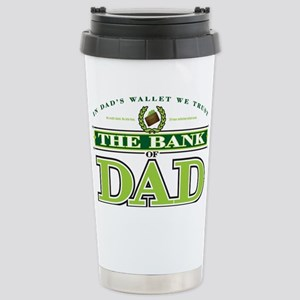 The Bank of Dad Stainless Steel Travel Mug