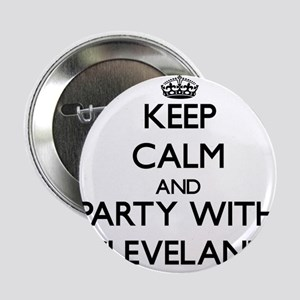 """Keep Calm and Party with Cleveland 2.25"""" Button"""