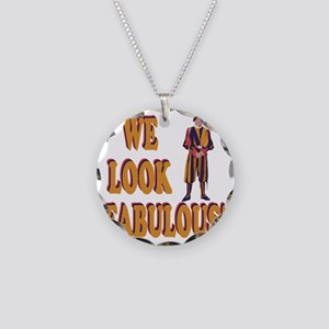 Swiss Guard We Look Fabulous Necklace Circle Charm