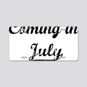 coming in july Aluminum License Plate
