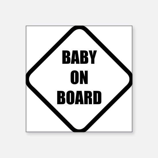 "baby on board 5 Square Sticker 3"" x 3"""
