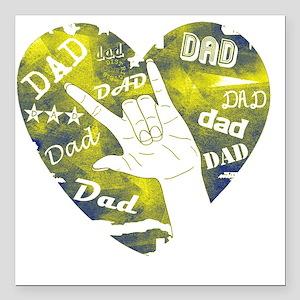 "dad_sign Square Car Magnet 3"" x 3"""