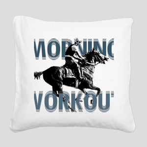 The Morning Workout Square Canvas Pillow