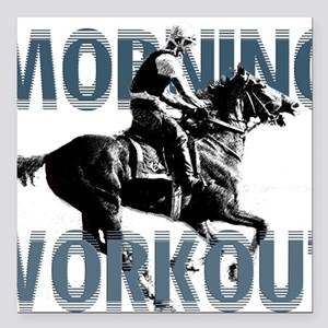 "The Morning Workout Square Car Magnet 3"" x 3"""
