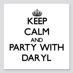 Keep Calm and Party with Daryl Square Car Magnet 3