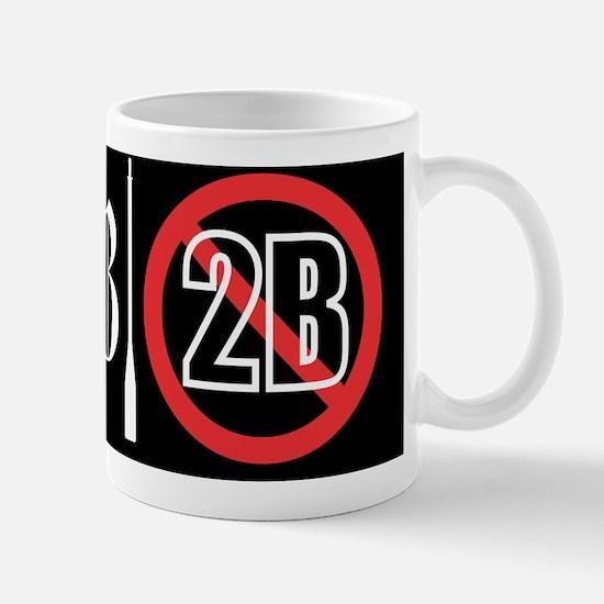2B-2B Black14 Mug