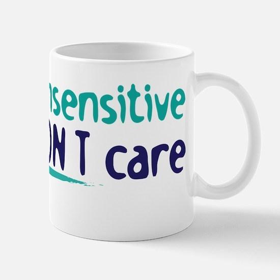 insensitive Mug