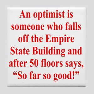 optimist-empire1 Tile Coaster