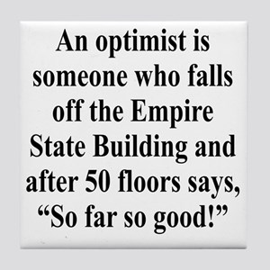 optimist-empire3 Tile Coaster