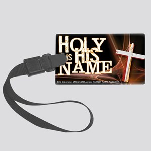 holy_name_trans Large Luggage Tag
