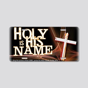 holy_name_trans Aluminum License Plate