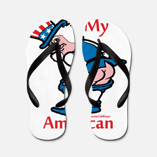 Kiss My American Ass Flip Flops
