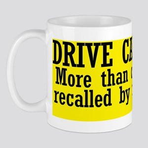 drive-carefully_bs3 Mug