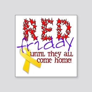 """red friday Square Sticker 3"""" x 3"""""""