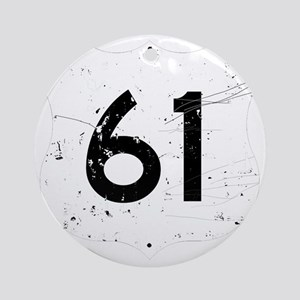 Route 61 Sign Distressed Round Ornament
