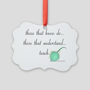 Teacher aristotle quote LEAF Picture Ornament