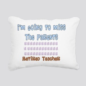retired teacher I will m Rectangular Canvas Pillow