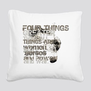4thingsgreater Square Canvas Pillow